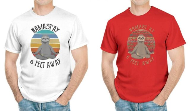 Namaste 6 Feet Away Sloth Shirt - Funny social distancing shirt - Namastay Sloth T-Shirt